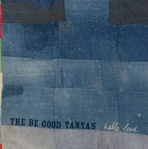 the-be-good-tanyas-hello-love-375460